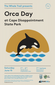 Orca Day at Cape Disappointment State Park @ Cape Disappointment State Park - Waikiki Beach Amphitheater | Ilwaco | Washington | United States