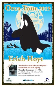 Erich Hoyt, ORCA TOUR 2019 SEATTLE @ The Hall at Fauntleroy | Seattle | Washington | United States
